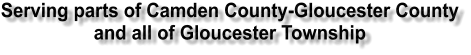 Serving parts of Camden County-Gloucester County and all of Gloucester Township